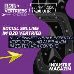 Webinar | Social Selling im B2B Vertrieb – Kundennetzwerke effektiv vertiefen und ausbauen in Zeiten von Covid-19 | EUR 0,-