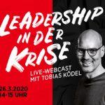 Webcast | Leadership und Zusammenarbeit in der Corona Krise | EUR 0,-