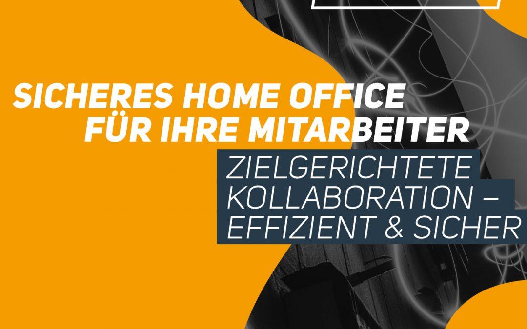 Webinar | Sicheres Home Office für Ihre Mitarbeiter: zielgerichtete Kollaboration – effizient & sicher | EUR 0,-