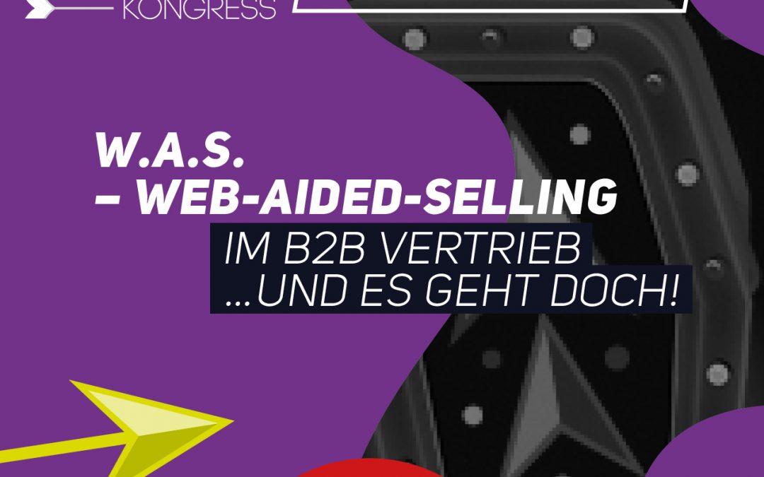 Online Seminar | W.A.S. Web-Aided-Selling im B2B-Vertrieb | EUR 240,-