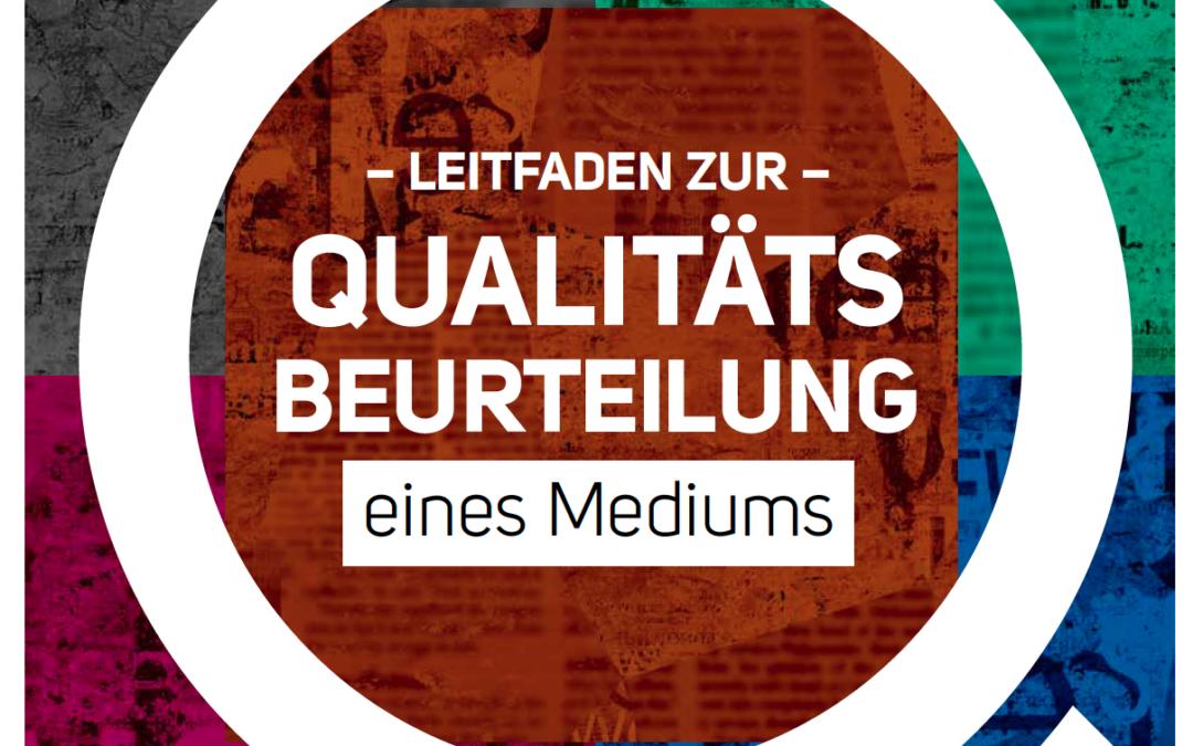 Leitfaden zur Qualitätsbeurteilung eines Mediums